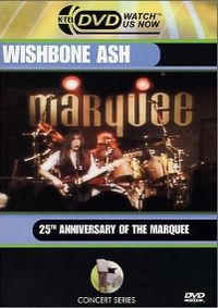 Cover Wishbone Ash - Marquee - 25th Anniversary Of The Marquee [DVD]